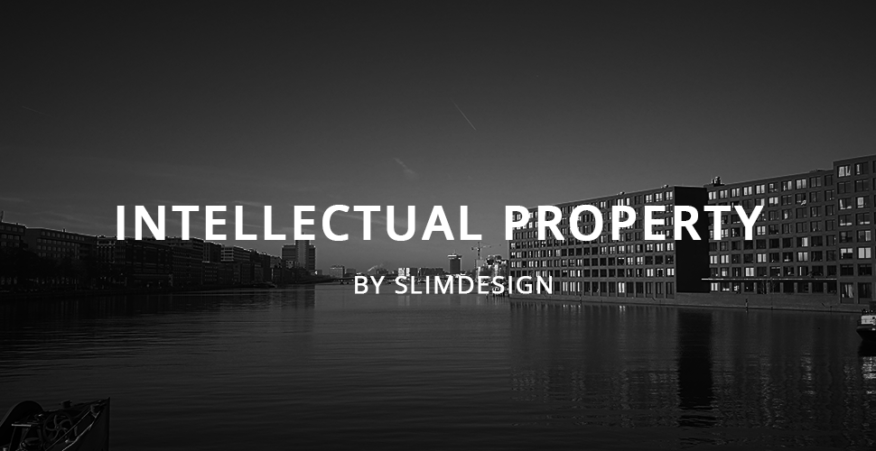 INTELLECTUAL PROPERTY: A Full Guide, by SLIMDESIGN